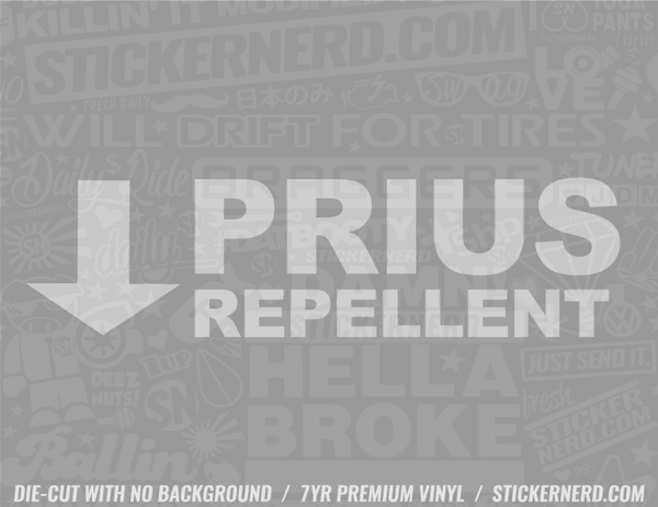Prius Repellent Sticker - Window Decal - STICKERNERD.COM