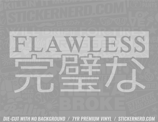 Flawless Japanese Sticker - Window Decal - STICKERNERD.COM