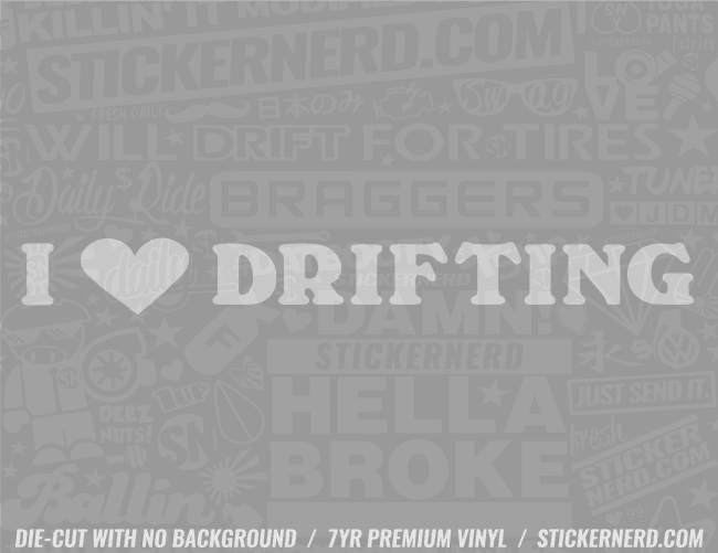 I Heart Drifting Sticker - Window Decal - STICKERNERD.COM