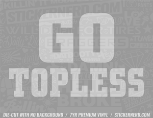 Go Topless Sticker