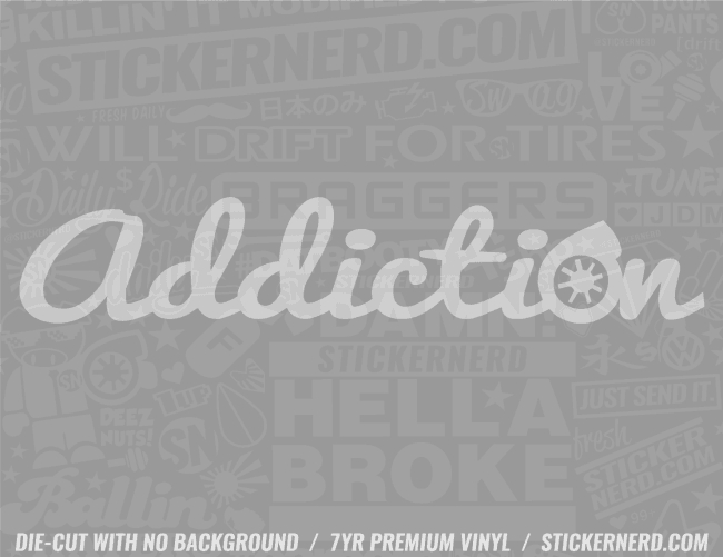 Addiction Turbo Sticker #4433 - STICKERNERD.COM