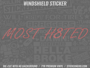 Most Hated Windshield Sticker - Window Decal - STICKERNERD.COM
