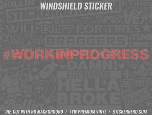 Work In Progress Windshield Sticker