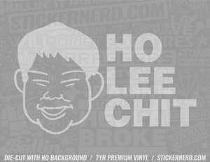 Ho Lee Chit Sticker - Window Decal - STICKERNERD.COM