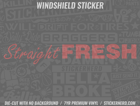 Straight Fresh Windshield Sticker