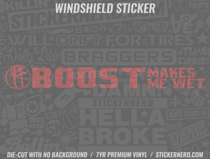 Boost Make Me Wet Windshield Sticker
