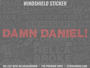 Damn Daniel Windshield Sticker