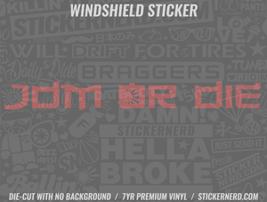 JDM Or Die Windshield Sticker