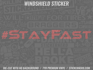 Stay Fast Windshield Sticker