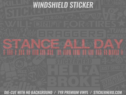 Stance All Day Windshield Sticker