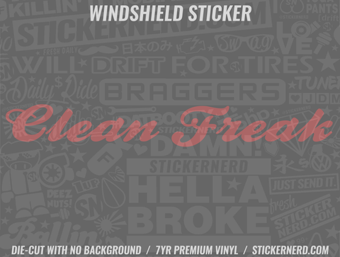 Clean Freak Windshield Sticker