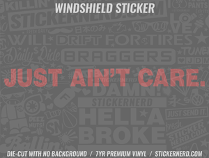 Just Ain't Care Windshield Sticker