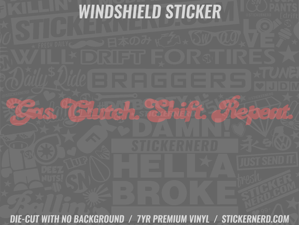 Gas Clutch Shift Repeat Windshield Sticker