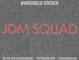 JDM Squad Windshield Sticker - Window Decal - STICKERNERD.COM