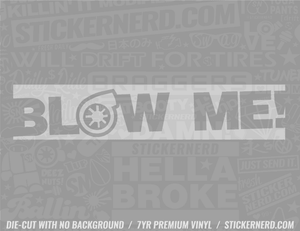 Blow Me Turbo Slap Style Sticker