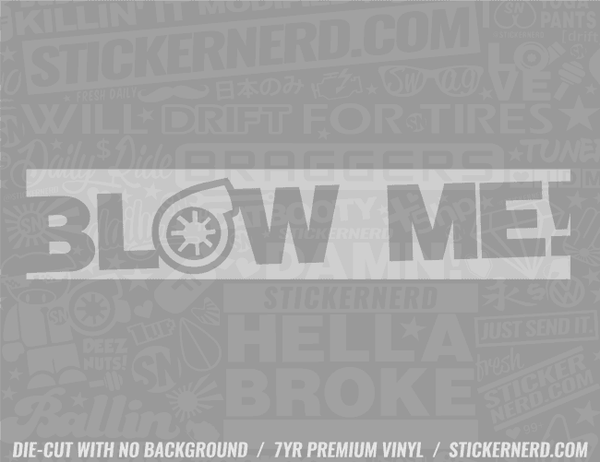 Blow Me Turbo Slap Sticker