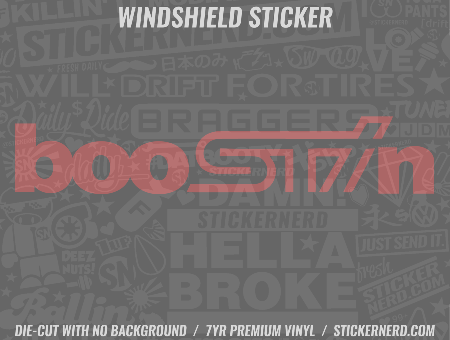 BooSTIn Windshield Sticker - Window Decal - STICKERNERD.COM