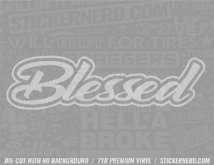 Blessed Sticker - Window Decal - STICKERNERD.COM