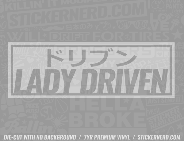 Lady Driven Slap Style Sticker