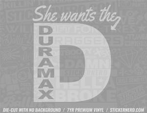 She Want's The D Sticker