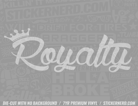 Royalty Sticker - Window Decal - STICKERNERD.COM