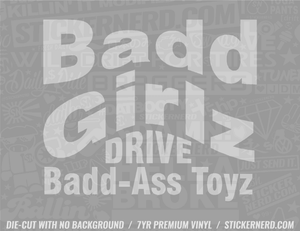 Bad Girls Drive Bad Ass Toys Sticker