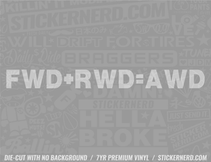 FWD + RWD = AWD Sticker - Window Decal - STICKERNERD.COM