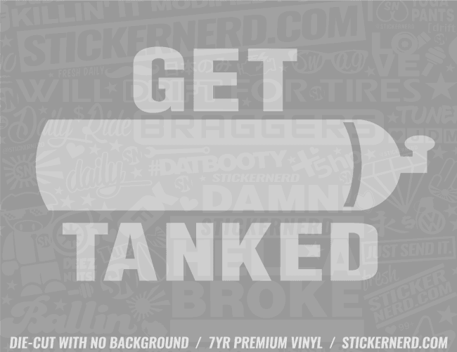 Get Tanked Sticker - Window Decal - STICKERNERD.COM