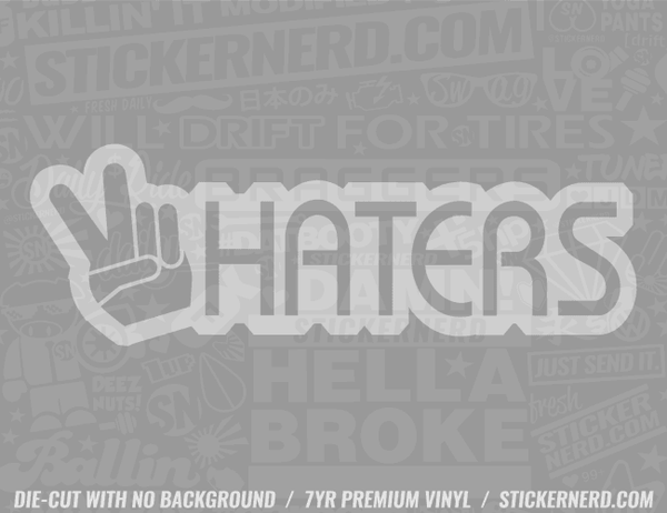 Peace Haters Sticker - Window Decal - STICKERNERD.COM