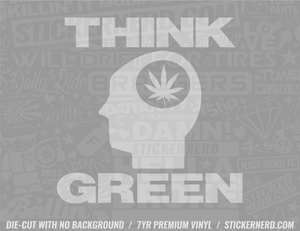 Think Green Sticker - Window Decal - STICKERNERD.COM