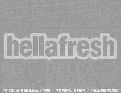 HellaFresh Sticker - Window Decal - STICKERNERD.COM