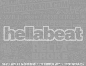 Hella Beat Sticker - Window Decal - STICKERNERD.COM