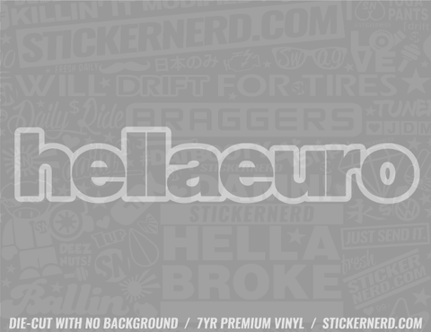 Hella Euro Sticker - Window Decal - STICKERNERD.COM