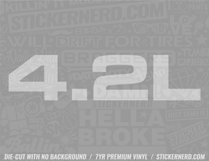 4.2L Sticker - Window Decal - STICKERNERD.COM