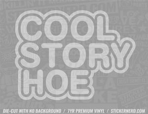 Cool Story Bro Sticker - Window Decal - STICKERNERD.COM