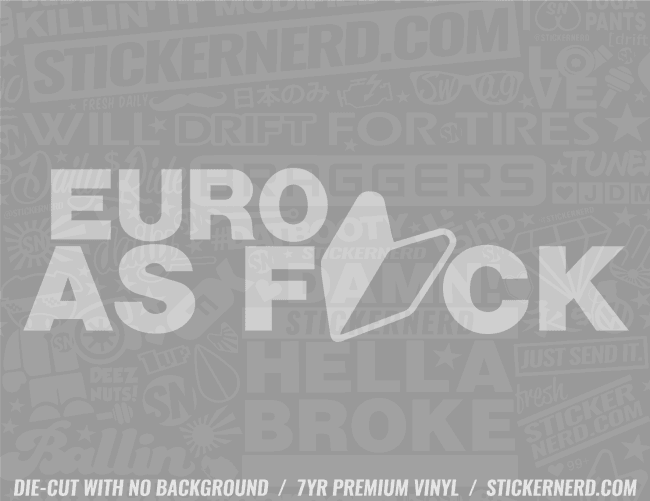 Euro As Fuck Sticker