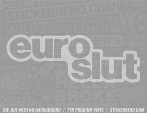 Euro Slut Sticker