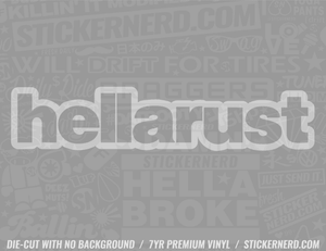 Hella Rust Sticker