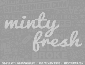 Minty Fresh Sticker - Window Decal - STICKERNERD.COM