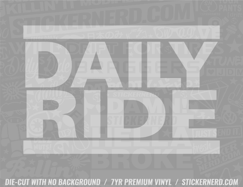Daily Ride Sticker - Window Decal - STICKERNERD.COM