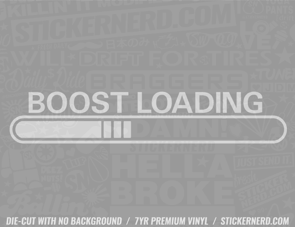Boost Loading Sticker - Window Decal - STICKERNERD.COM