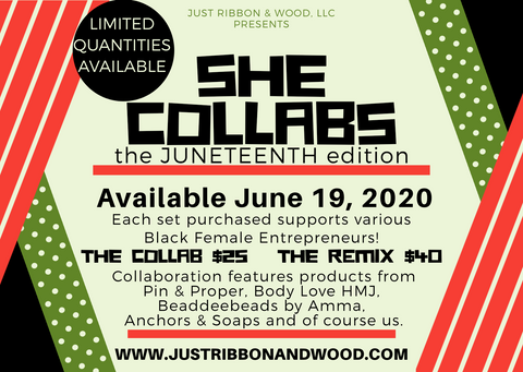She Collabs: The Juneteenth Edition