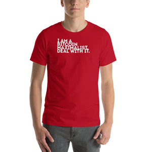 I AM A BITCOIN MAXIMALIST - Short-Sleeve Unisex T-Shirt