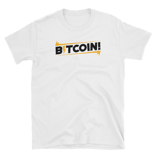 BITCOIN! - Short-Sleeve Unisex T-Shirt