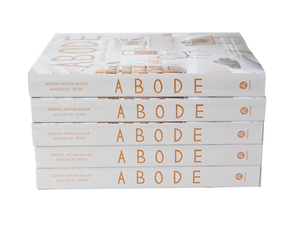 Abode: Thoughtful Living with Less by Serena Mitnik-Miller