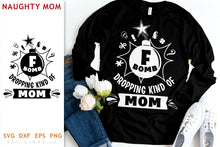 Load image into Gallery viewer, F-Bomb Mom SVG - Naughty Mom Design