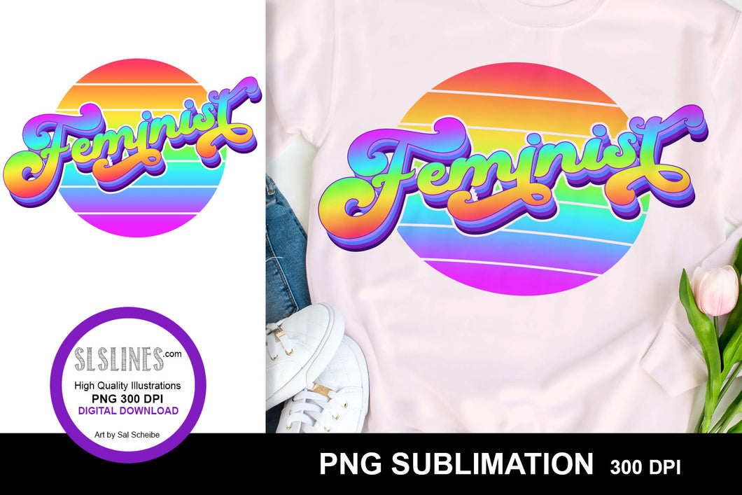 Feminist Retro Sublimation Design PNG - Vintage Wear Crafters Sublimation