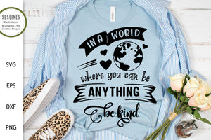 Kindness in the World SVG - Being Kind Designs