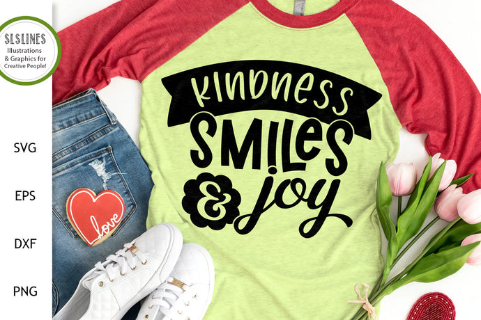 Kindness Smiles & Joy SVG - Being Kind Designs