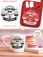 Load image into Gallery viewer, Baking SVG - Baker Cut File - Love & Cupcakes